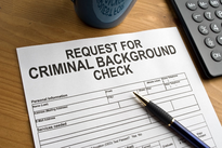 Conduct civil record and criminal background searches where appropriate.