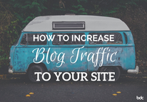 How to Increase Blog Traffic to Your Site