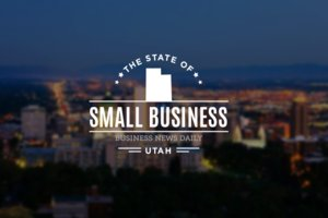 The State of Small Business: Utah