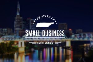 The State of Small Business: Tennessee