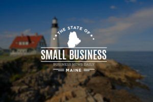 The State of Small Business: Maine