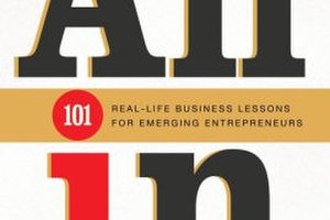 All In 101 Real Life Business Lessons For Emerging Entrepreneurs 1795