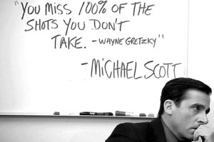 Inspiring Michael Scott/Wayne Gretzky quote ($8.99)
