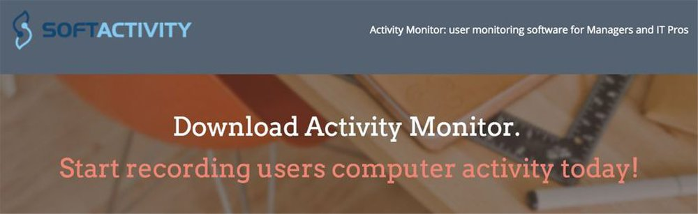 Activity Monitor image: This software runs in the background, so your employees do not realize it is there.