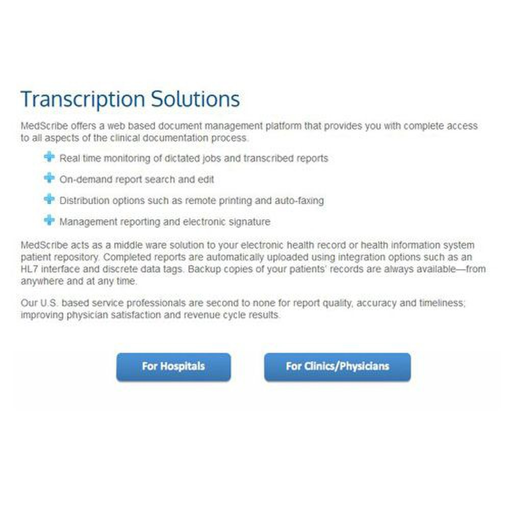 MedScribe image: The company offers transcription services for hospitals, clinics and private practice physicians.