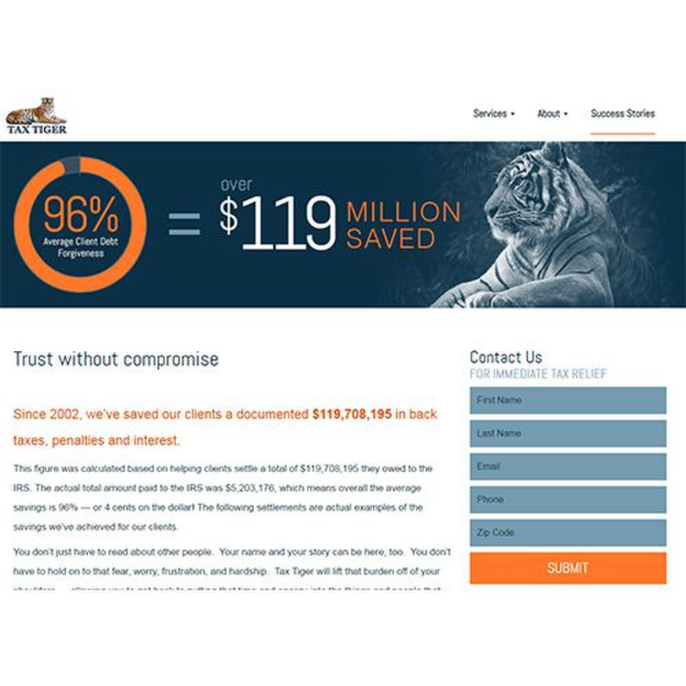 Tax Tiger image: Tax Tiger advertises that it has saved over $119 million for its customers since it opened in 2002.