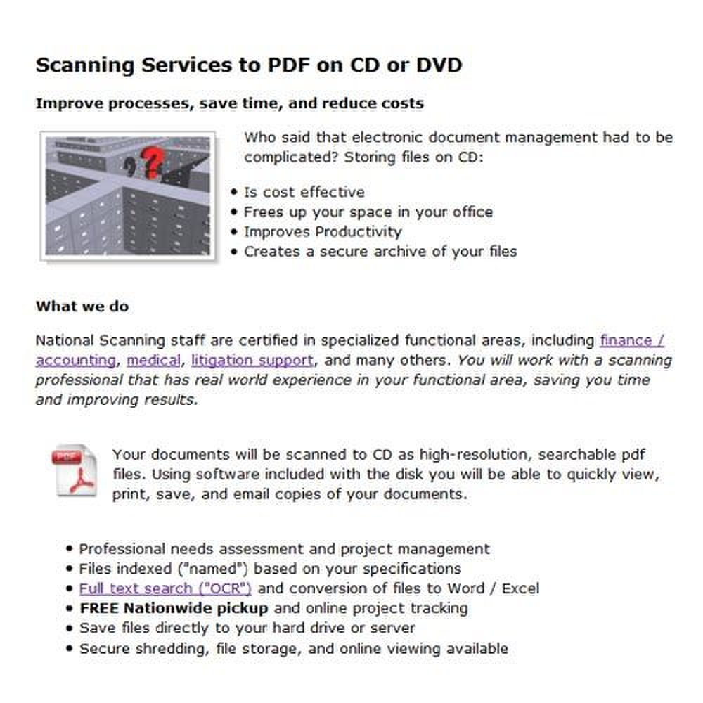 National Scanning image: National Scanning's simple and inexpensive CD-based document management system is the company's least expensive storage option.