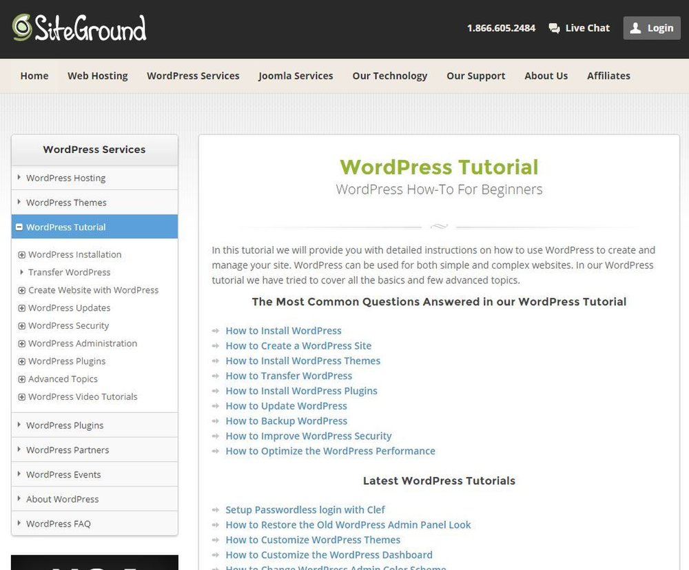 SiteGround image: SiteGround offers a variety of WordPress-specific tutorials to help you become an expert in the WordPress blogging platform.