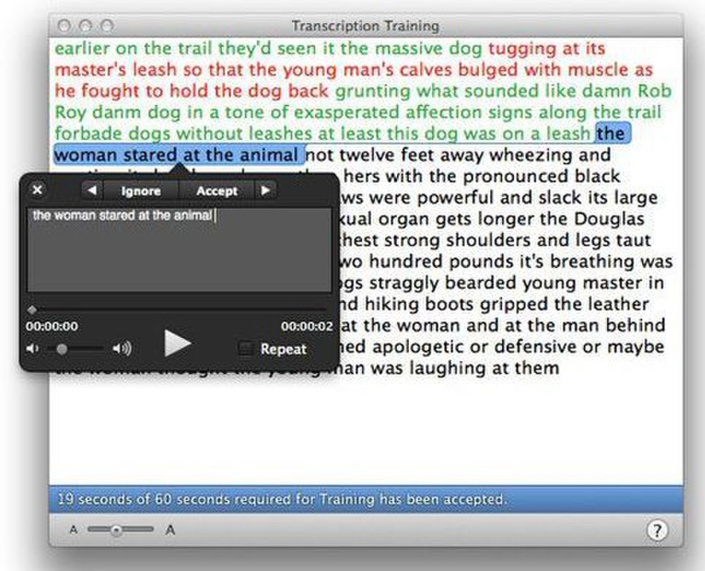 Dragon for Mac image: Transcription training helps the software match the idiosyncrasies of speakers other than you.