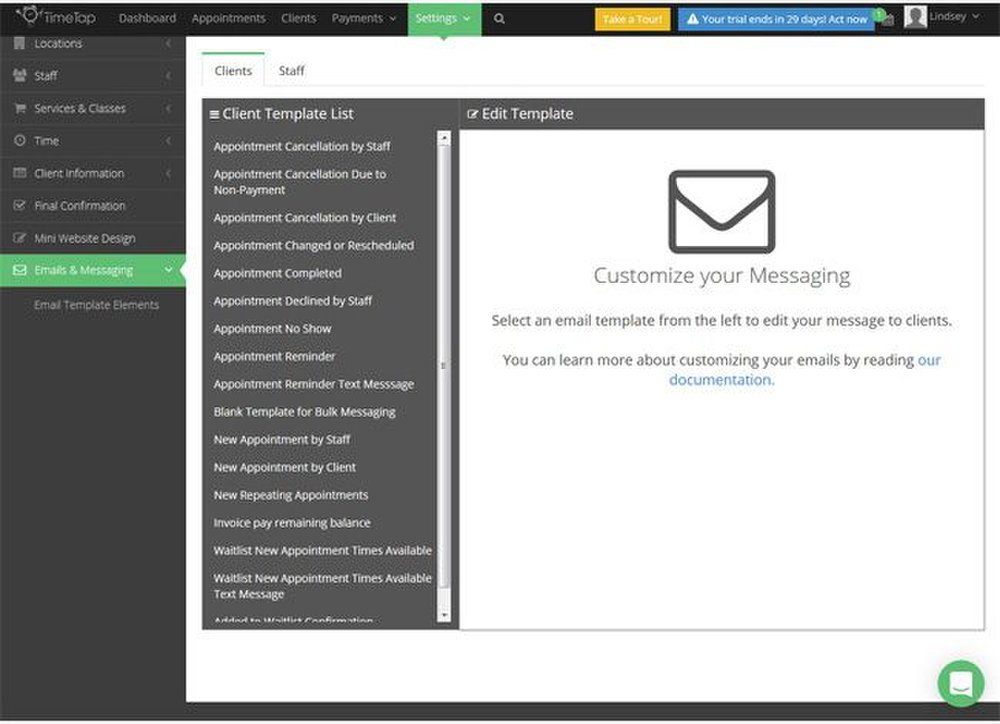 TimeTap image: This application has email templates for each task you can do: reminders, payment information, waitlists, invoices and confirmation emails. You can customize each template for your customers.