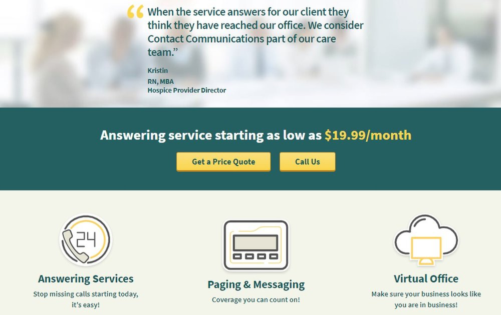 Contact Communications offers various answering services for businesses, including 24/7 live answering or, for a lower price, answering during business hours only.