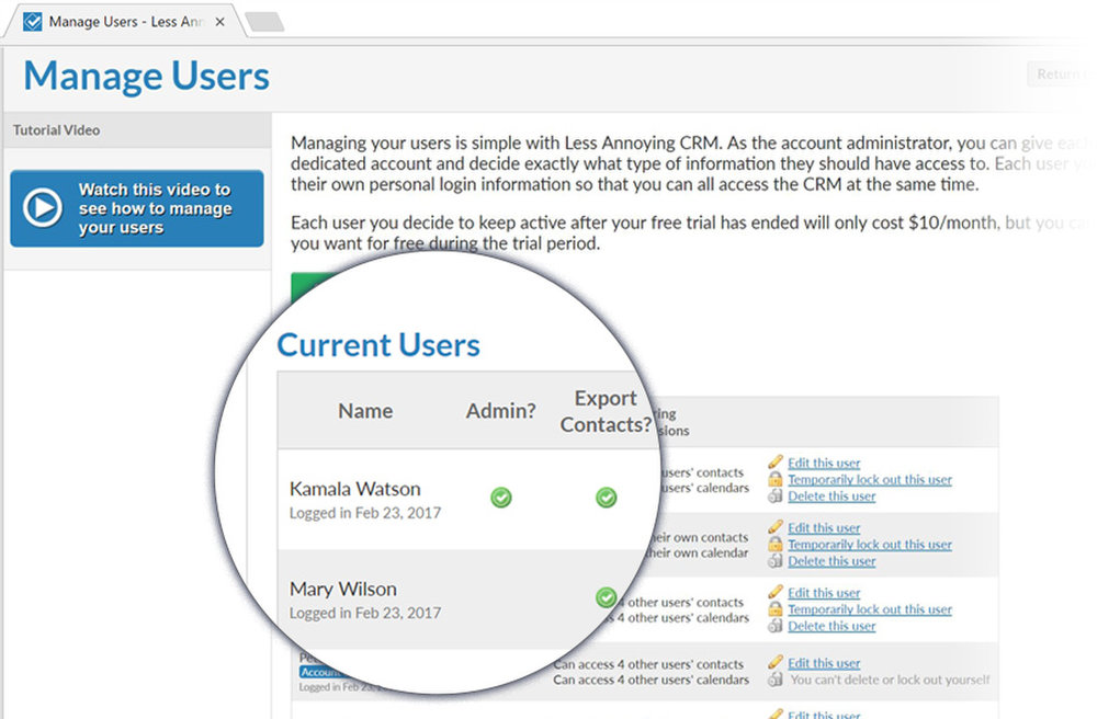 Advanced user management features allow you to control exactly which of your team members has access to certain information.