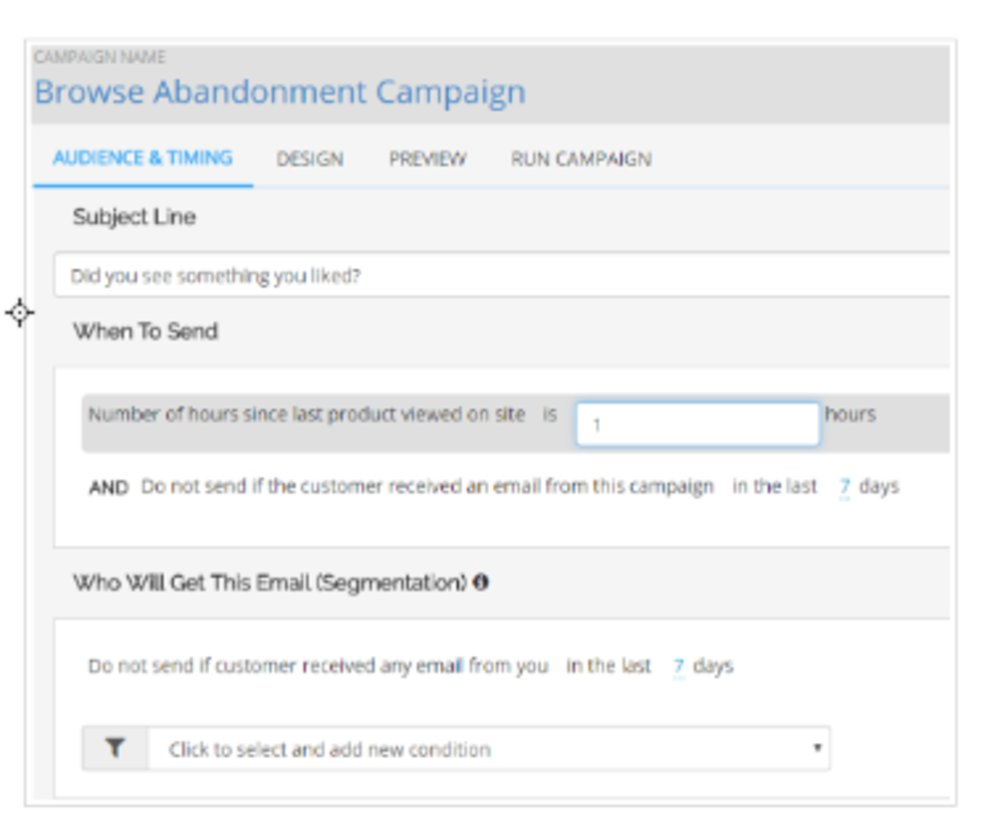 You can set up an automated campaign so that customers who leave items in their cart receive an email reminding them they haven't completed the sale. You can personalize the message to include discounts, product recommendations and more.