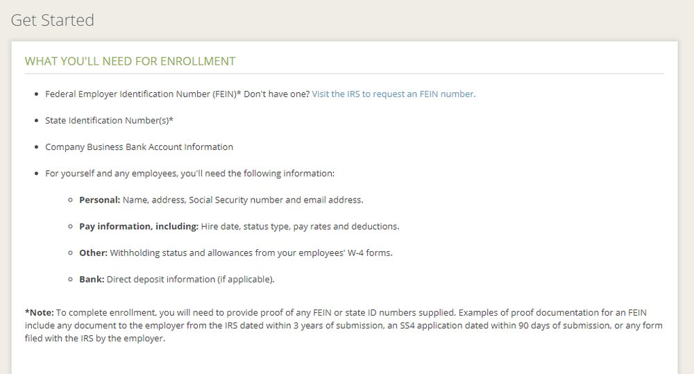 SurePayroll outlines on its website the information you'll need to provide to enroll with the service.