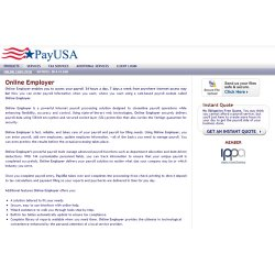 PayUSA's online payroll service allows you to access and manage your payroll 24/7.