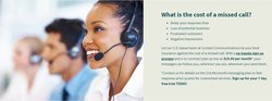 Contact Communications can essentially serve as your customer service team over the phone. Agents answer customer questions based on scripts you provide and can even help with sales.