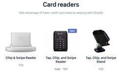 Two card readers work with Shopify Payments. The Chip & Swipe Reader (left) works on with Android and Apple phones and tablets, while the Tap, Chip & Swipe Reader (middle) only works with iPhones and iPads.