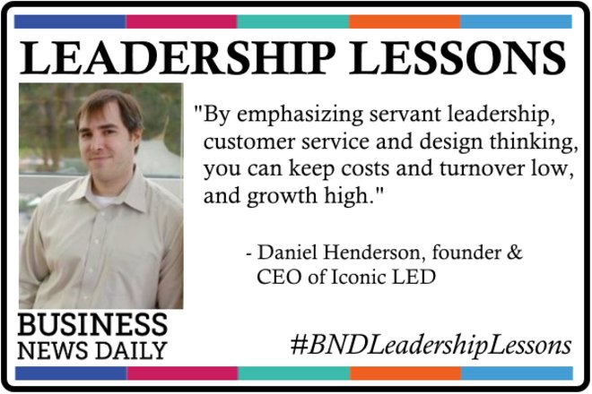 Leadership Lessons: Put Your Team and Your Customers First