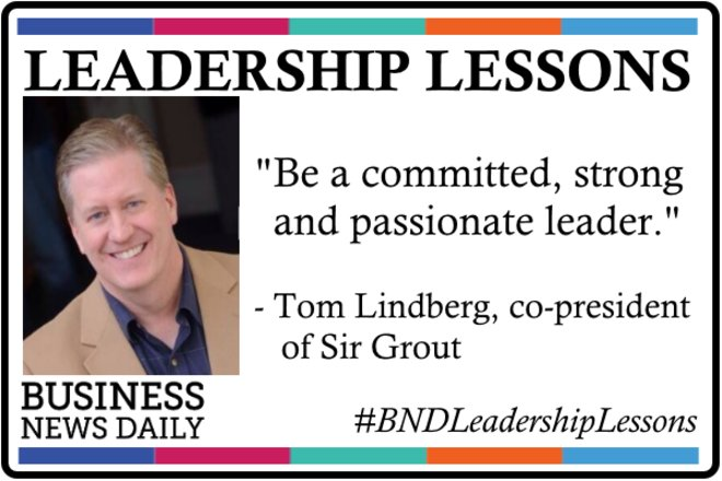Leadership Lessons: Be Committed, Strong and Passionate